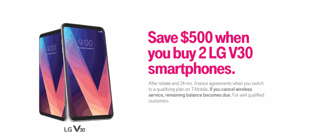Limited Time Offer T-Mobile LG V30 BOGO