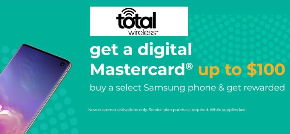 Total Wireless Samsung $100 eGift Card Offer